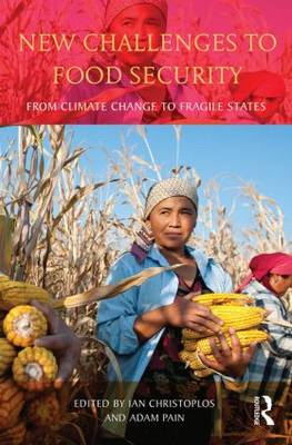 New Challenges to Food Security: From Climate Change to Fragile States (Paperback)