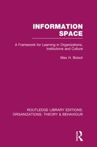 Information Space - Routledge Library Editions: Organizations (Hardback)