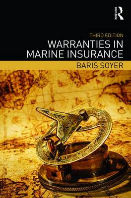 Warranties in Marine Insurance (Hardback)