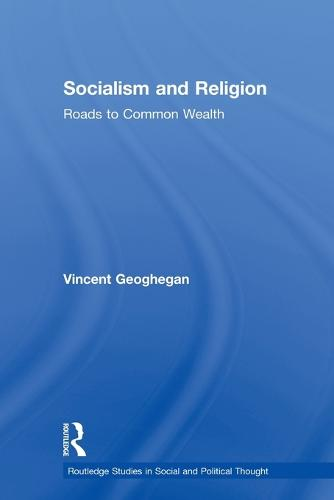 Socialism and Religion: Roads to Common Wealth (Paperback)