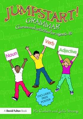 Jumpstart Grammar: Games and Activities for Ages 6-14 - Jumpstart! (Paperback)