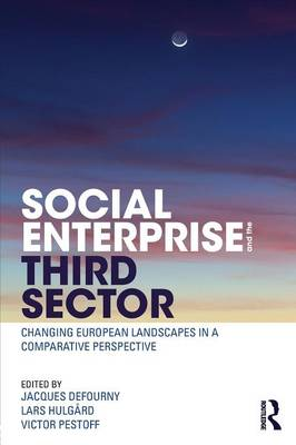 Social Enterprise and the Third Sector: Changing European Landscapes in a Comparative Perspective (Paperback)
