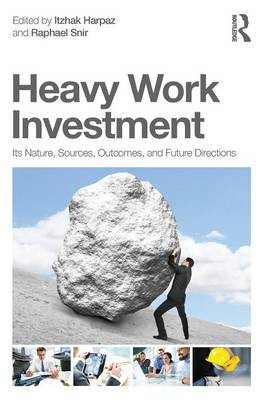 Heavy Work Investment: Its Nature, Sources, Outcomes and Future Directions - Applied Psychology Series (Paperback)