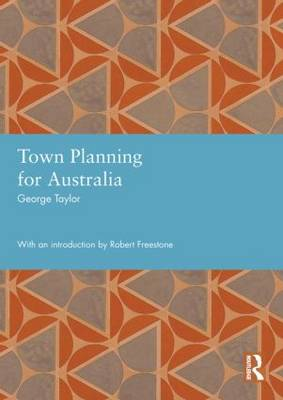 Town Planning for Australia - Studies in International Planning History (Hardback)