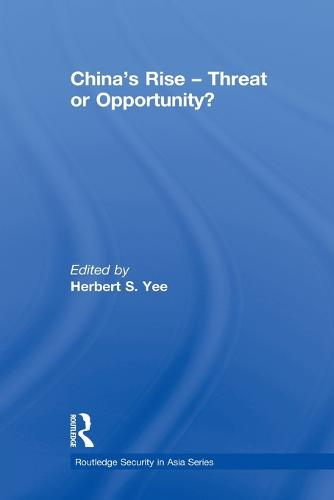 China's Rise - Threat or Opportunity? (Paperback)