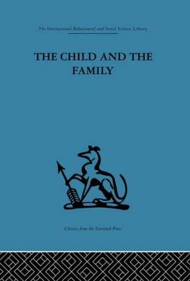 The Child and the Family: First Relationships (Paperback)