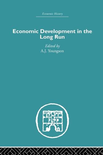 Economic Development in the Long Run (Paperback)
