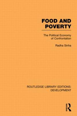 Food and Poverty: The Political Economy of Confrontation - Routledge Library Editions: Development (Paperback)