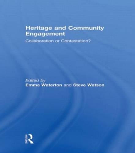 Heritage and Community Engagement: Collaboration or Contestation? (Paperback)