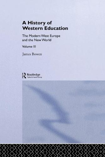 Hist West Educ:Modern West V3: Modern West: Europe and the New World v. 3 (Paperback)