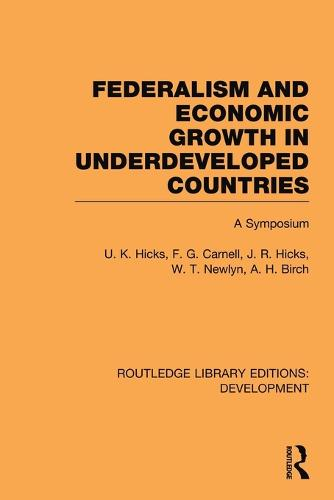 Federalism and Economic Growth in Underdeveloped Countries (Paperback)