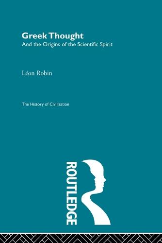 Greek Thought and the Origins of the Scientific Spirit (Paperback)