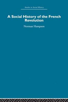 A Social History of The French Revolution (Paperback)
