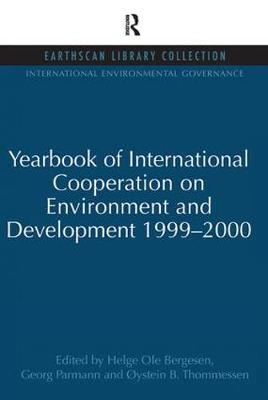 Yearbook of International Cooperation on Environment and Development 1999-2000 - International Environmental Governance Set (Paperback)