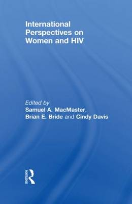 International Perspectives on Women and HIV (Paperback)