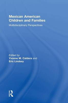 Mexican American Children and Families: Multidisciplinary Perspectives (Hardback)