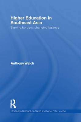 Higher Education in Southeast Asia: Blurring Borders, Changing Balance (Paperback)