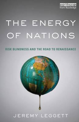 The Energy of Nations: Risk Blindness and the Road to Renaissance (Paperback)