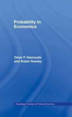 Probability in Economics - Routledge Frontiers of Political Economy (Paperback)