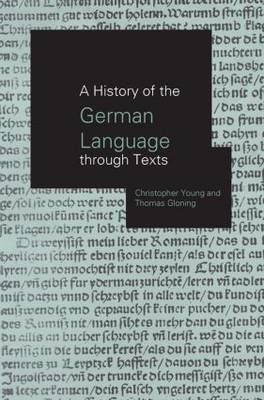 A History of the German Language Through Texts (Paperback)