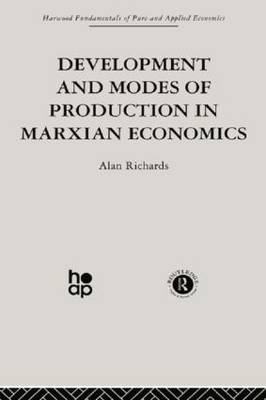 Development and Modes of Production in Marxian Economics: A Critical Evaluation (Paperback)