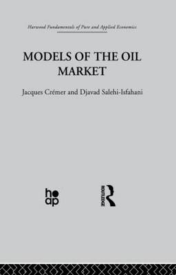 Models of the Oil Market (Paperback)