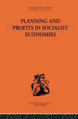 Planning and Profits in Socialist Economies (Paperback)