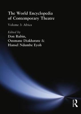 World Encyclopedia of Contemporary Theatre: Africa Volume 3 (Paperback)