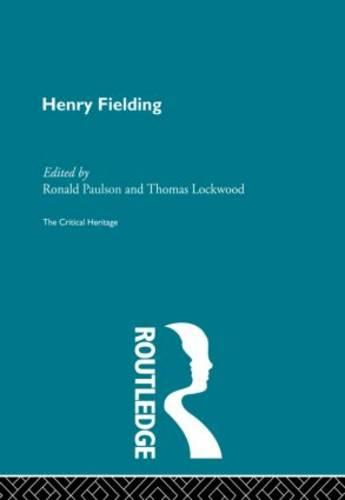 Henry Fielding: The Critical Heritage (Paperback)