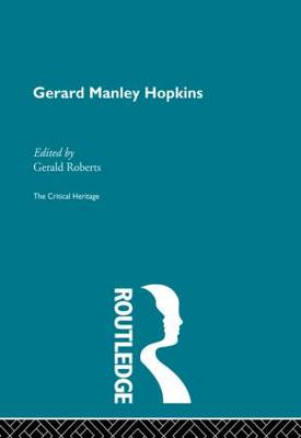 Gerard Manley Hopkins: The Critical Heritage (Paperback)