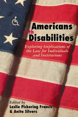 Americans with Disabilities: Exploring Implications of the Law for Individuals and Institutions (Hardback)
