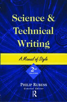 Science and Technical Writing: A Manual of Style (Paperback)