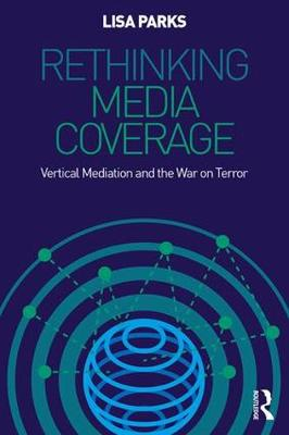 Media Spaces and Global Security: Coverage After 9/11 (Paperback)