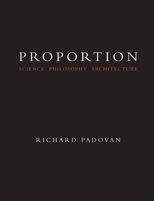 Proportion: Science Philosophy and Architecture (Paperback)
