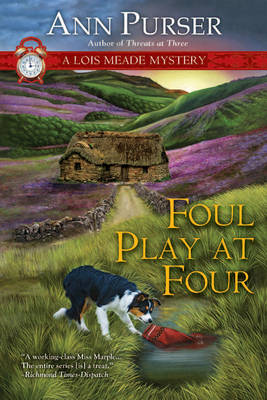 Foul Play at Four: A Lois Meade Mystery (Hardback)