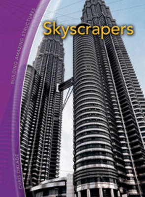 Skyscrapers - Building Amazing Structures S. (Paperback)