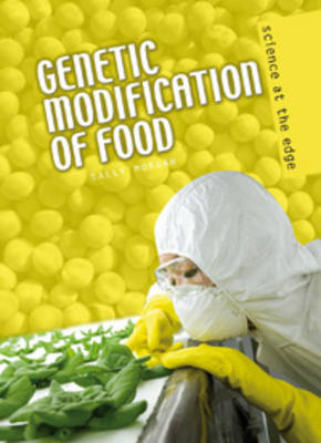 Genetic Modification of Food - Science at the Edge (Paperback)