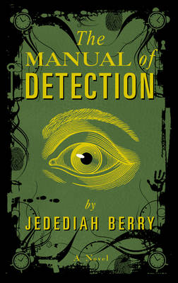 The Manual of Detection (Hardback)