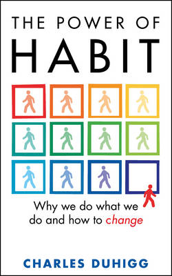 Cover The Power of Habit: Why We Do What We Do, and How to Change