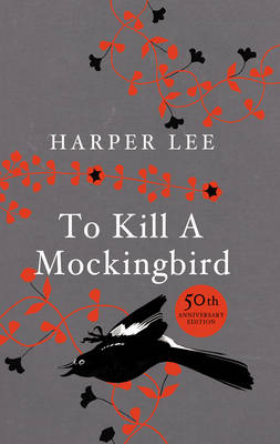To Kill a Mockingbird (Hardback)