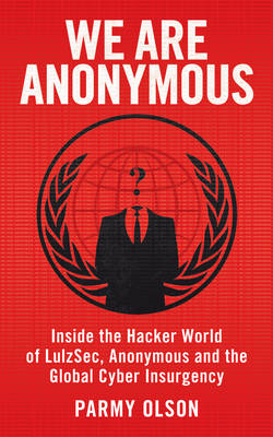 We Are Anonymous (Paperback)