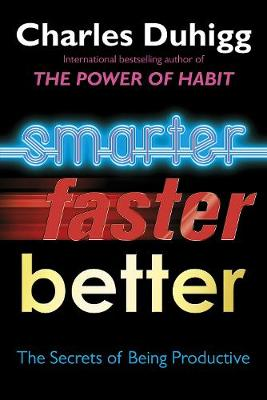 Cover Smarter, Faster, Better: The Secrets of Being Productive