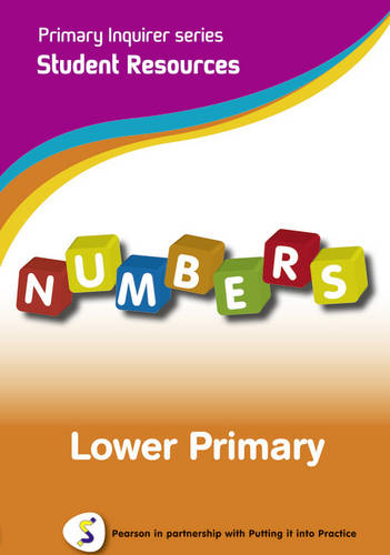 Numbers: Lower Primary Student: Pearson in Partnership With Putting it into Practice - Primary Inquirer Series (CD-ROM)