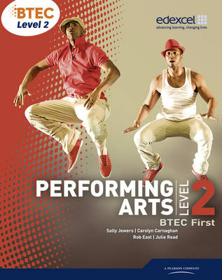 BTEC Level 2 First Performing Arts Student Book - Level 2 BTEC First Performing Arts (Paperback)