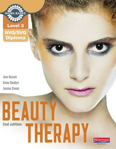 Level 3 NVQ/SVQ Diploma Beauty Therapy Candidate Handbook - Level 3 (NVQ/SVQ) Diploma in Beauty Therapy (Paperback)