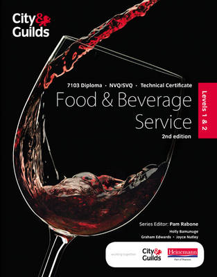 City & Guilds Level 1 & 2 Food & Beverage Service Candidate Handbook: 7103 Diploma NVQ/SVQ and Technical Certificates - ProActive Hospitality & Catering (Paperback)