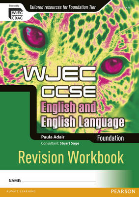 WJEC GCSE English and English Language Foundation Revision Workbook - WJEC GCSE English (Paperback)