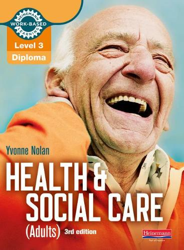 Health and Social Care : Candidate Book: Diploma Level 3 – Level 3 Work Based Learning Health and Social Care (Mixed media product)