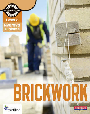 NVQ/SVQ Diploma Brickwork Candidate Handbook: Level 3 - Brickwork NVQ and CAA Diploma Levels 1 and 2 (Paperback)
