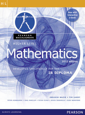 Pearson Baccalaureate Higher Level Mathematics Bundle for the IB Diploma 2012 - Pearson International Baccalaureate Diploma: International Editions (Mixed media product)